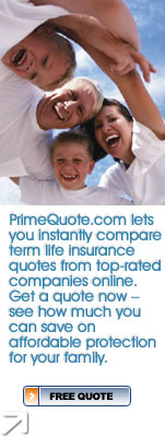 PrimeQuote.com lets you instantly compare term life insurance quotes from top-rated companies online. Get a quote now - see how much you can save on affordable protection for your family.